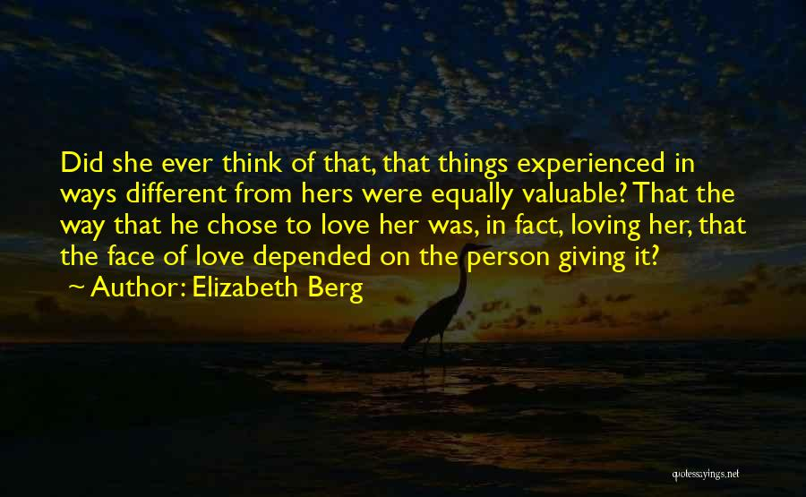 Valuable Person Quotes By Elizabeth Berg