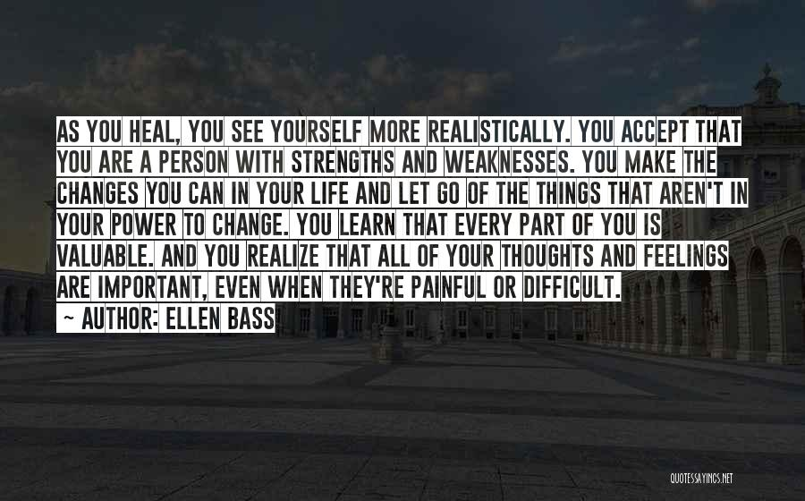 Valuable Person Quotes By Ellen Bass