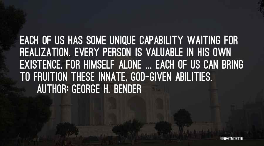 Valuable Person Quotes By George H. Bender