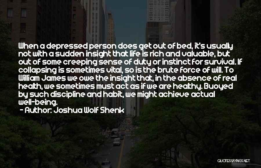 Valuable Person Quotes By Joshua Wolf Shenk