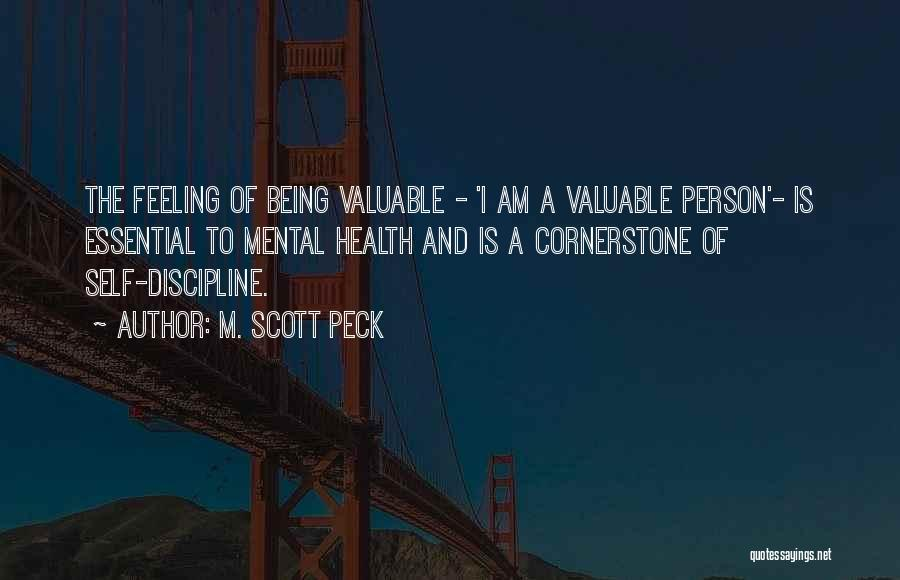Valuable Person Quotes By M. Scott Peck