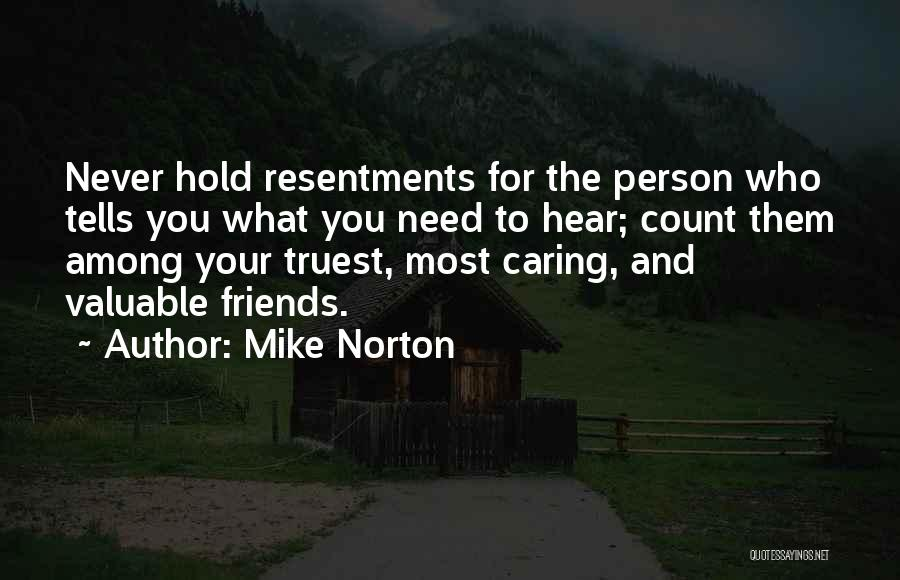 Valuable Person Quotes By Mike Norton