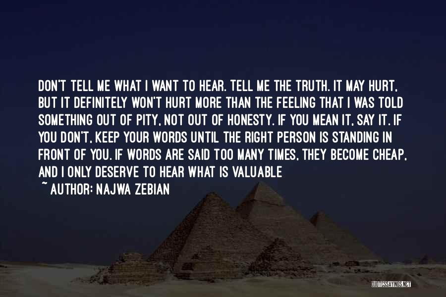 Valuable Person Quotes By Najwa Zebian