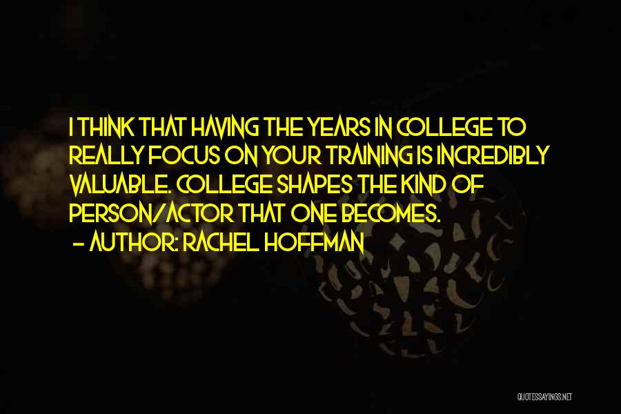 Valuable Person Quotes By Rachel Hoffman