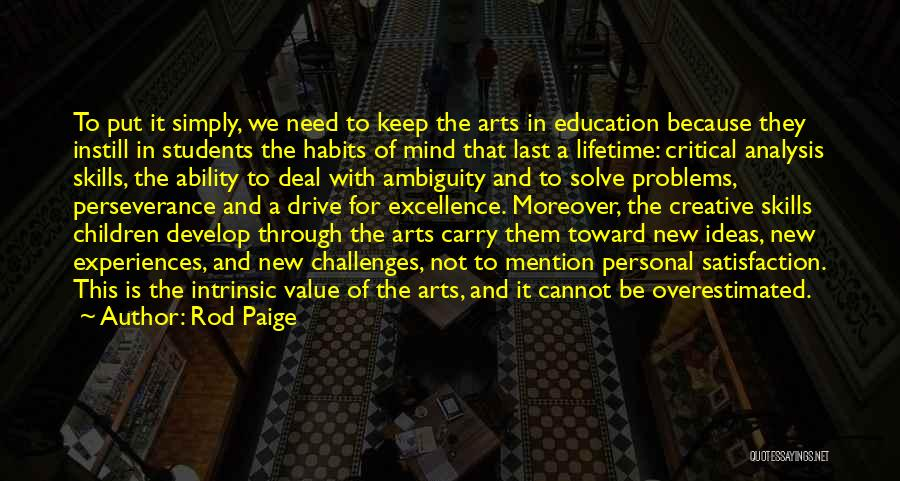 Value Of Arts Education Quotes By Rod Paige