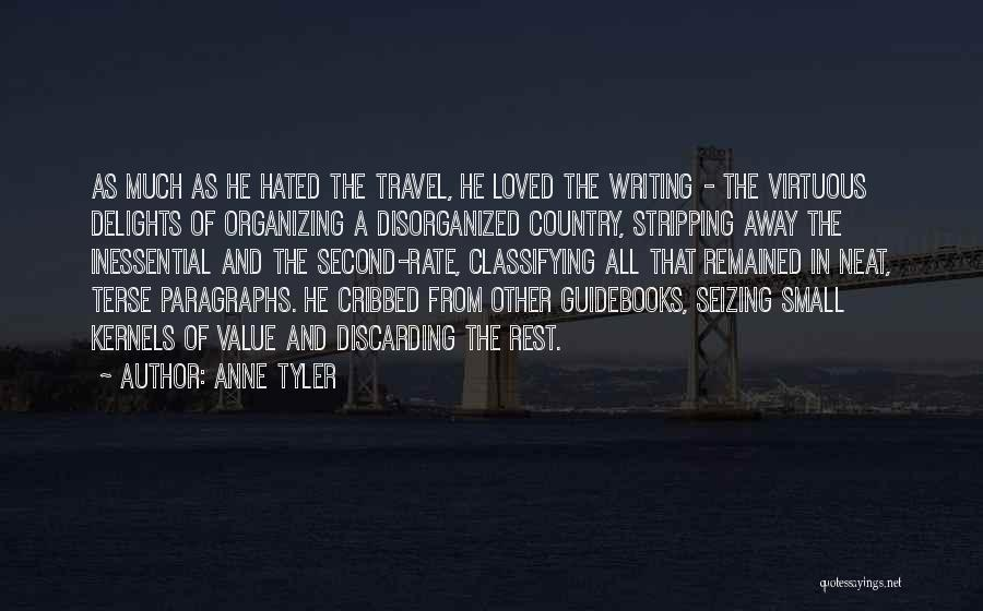 Value Of Small Things Quotes By Anne Tyler