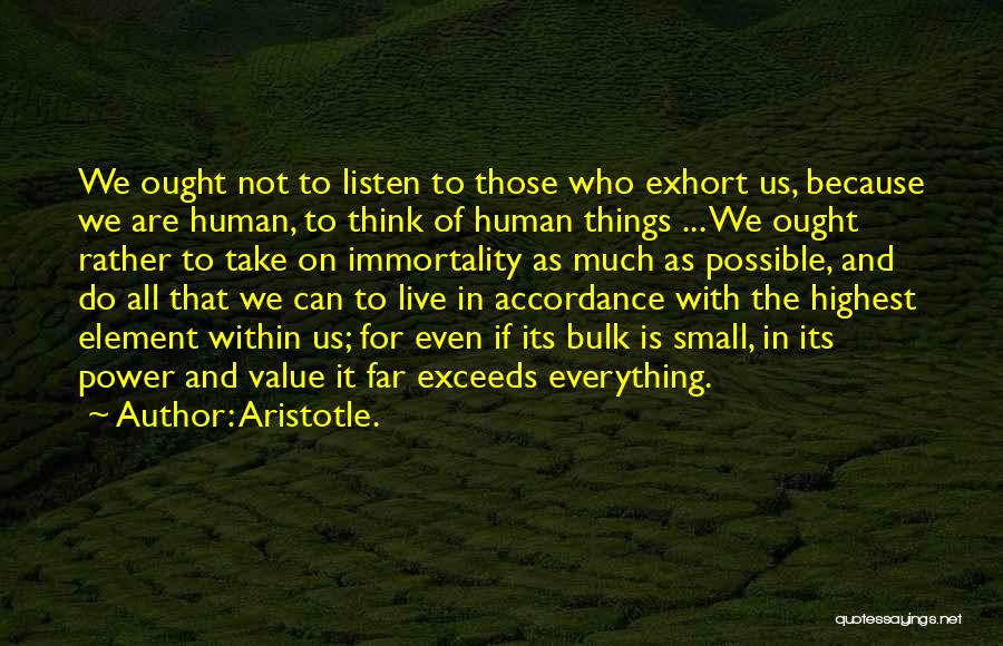 Value Of Small Things Quotes By Aristotle.