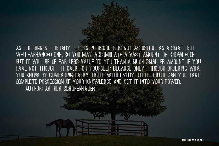 Value Of Small Things Quotes By Arthur Schopenhauer