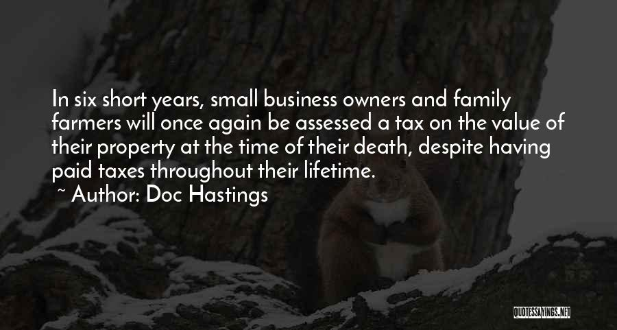 Value Of Small Things Quotes By Doc Hastings