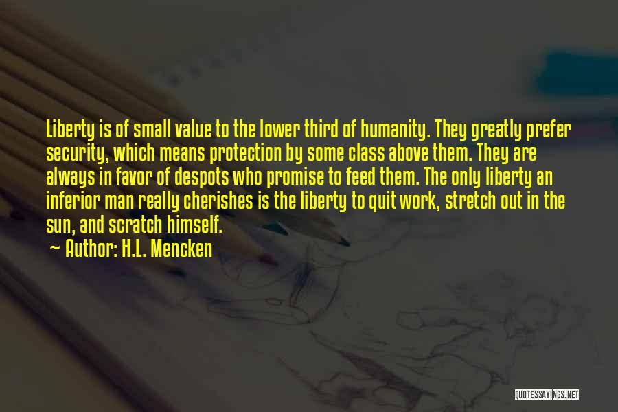 Value Of Small Things Quotes By H.L. Mencken