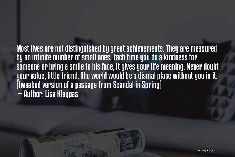 Value Of Small Things Quotes By Lisa Kleypas