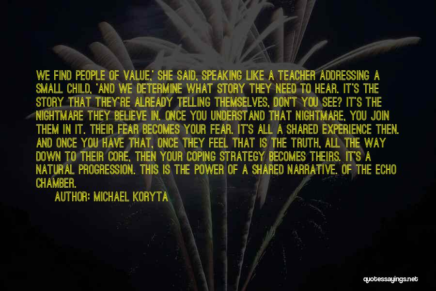 Value Of Small Things Quotes By Michael Koryta