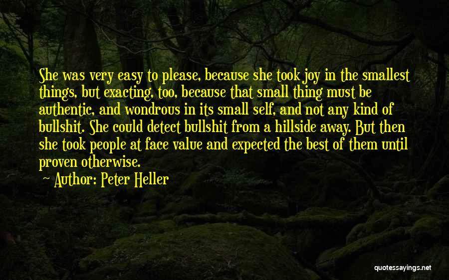 Value Of Small Things Quotes By Peter Heller
