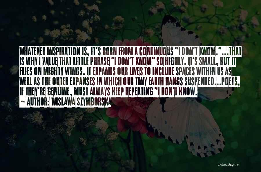 Value Of Small Things Quotes By Wislawa Szymborska