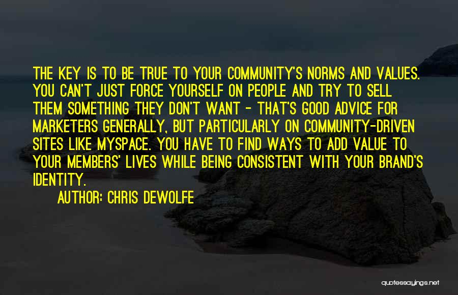 Values And Norms Quotes By Chris DeWolfe