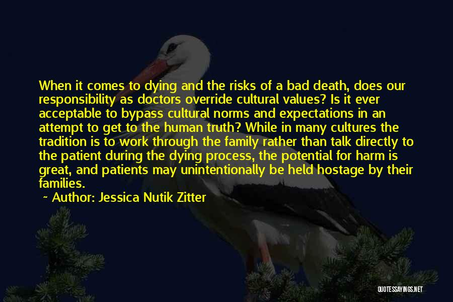 Values And Norms Quotes By Jessica Nutik Zitter