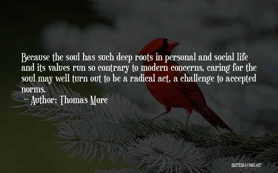 Values And Norms Quotes By Thomas More