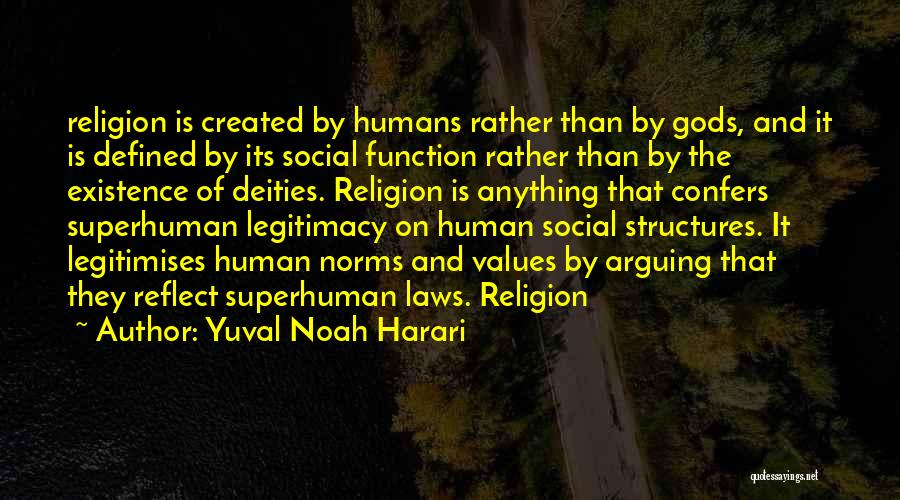 Values And Norms Quotes By Yuval Noah Harari