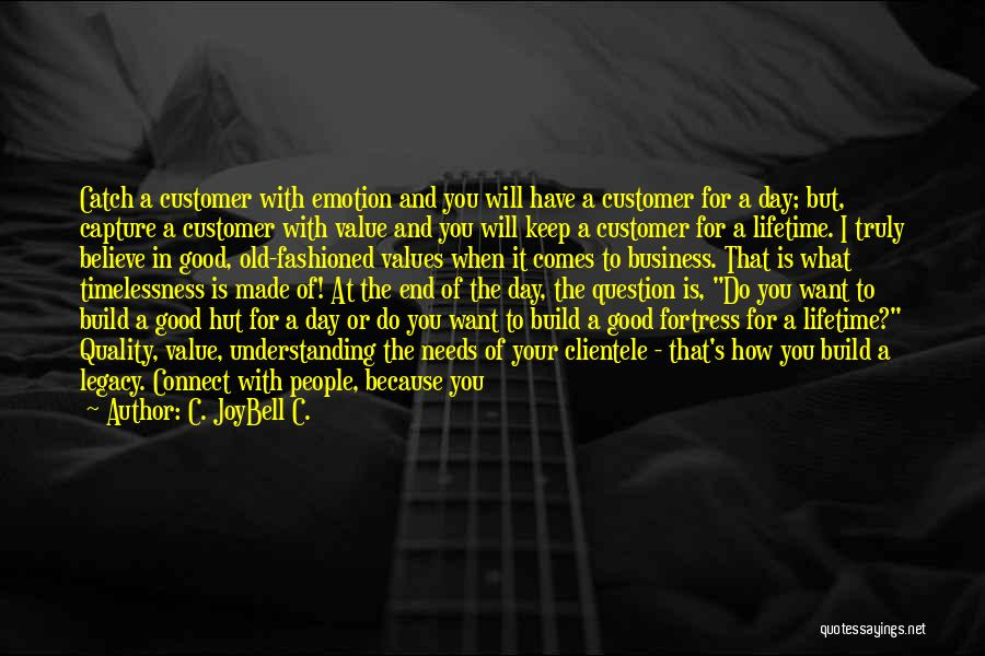 Valuing A Person Quotes By C. JoyBell C.