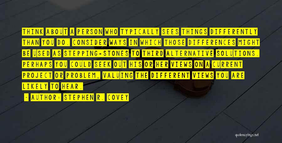 Valuing A Person Quotes By Stephen R. Covey