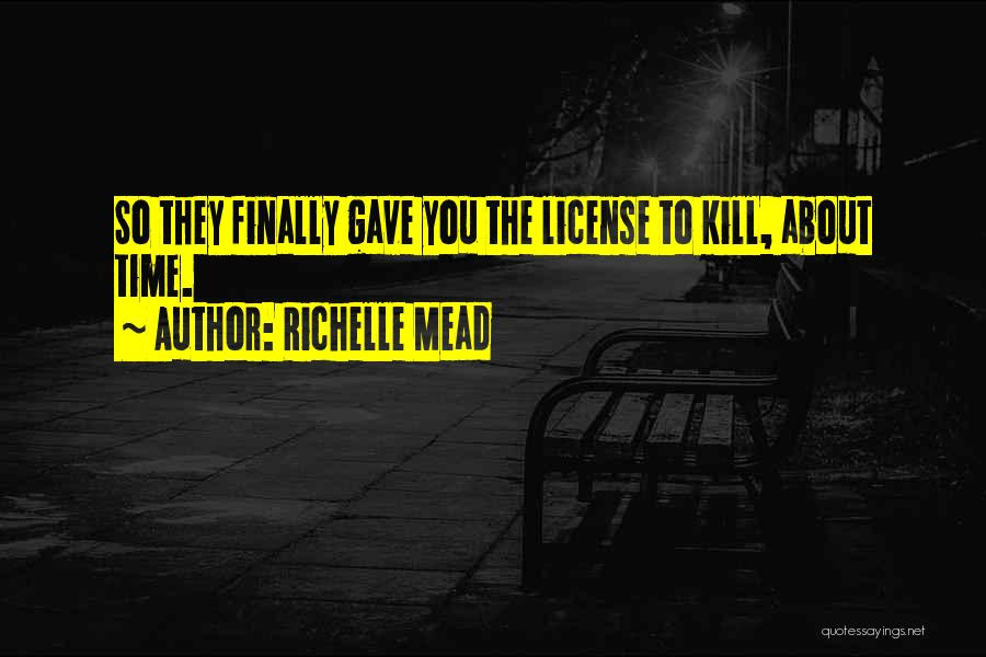Vampire Academy Funny Quotes By Richelle Mead