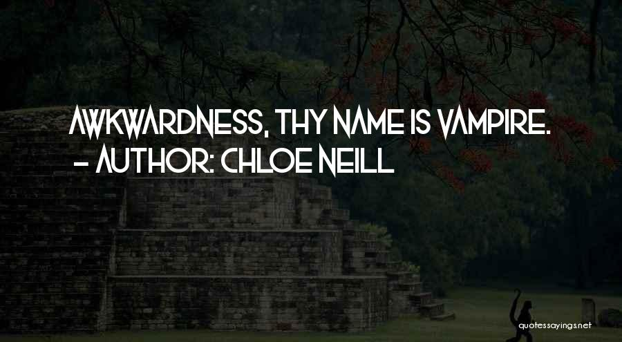 Vampire Bites Quotes By Chloe Neill