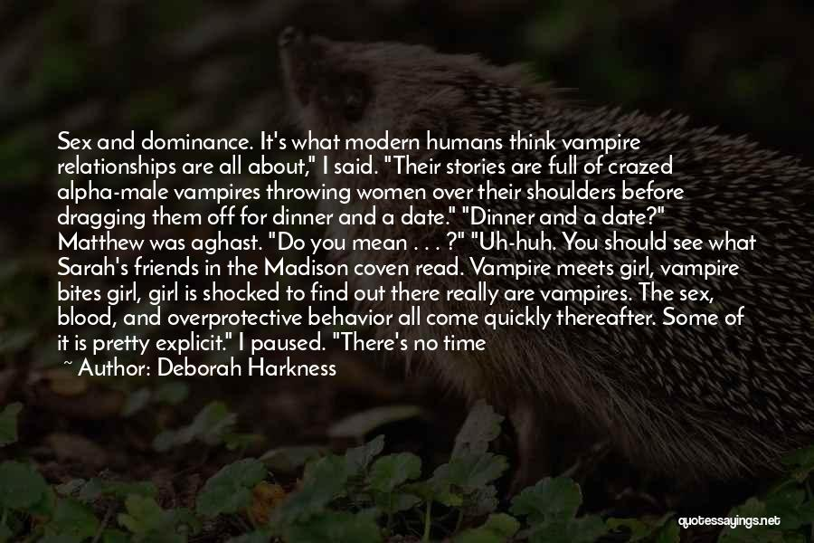 Vampire Bites Quotes By Deborah Harkness