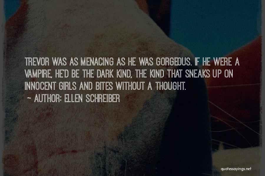 Vampire Bites Quotes By Ellen Schreiber