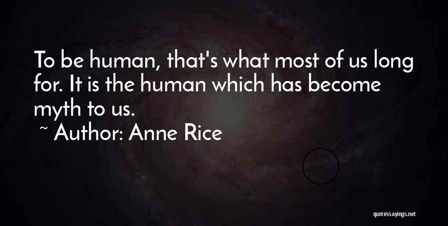 Vampire Chronicles Quotes By Anne Rice
