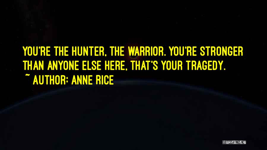 Vampire Hunter D Quotes By Anne Rice