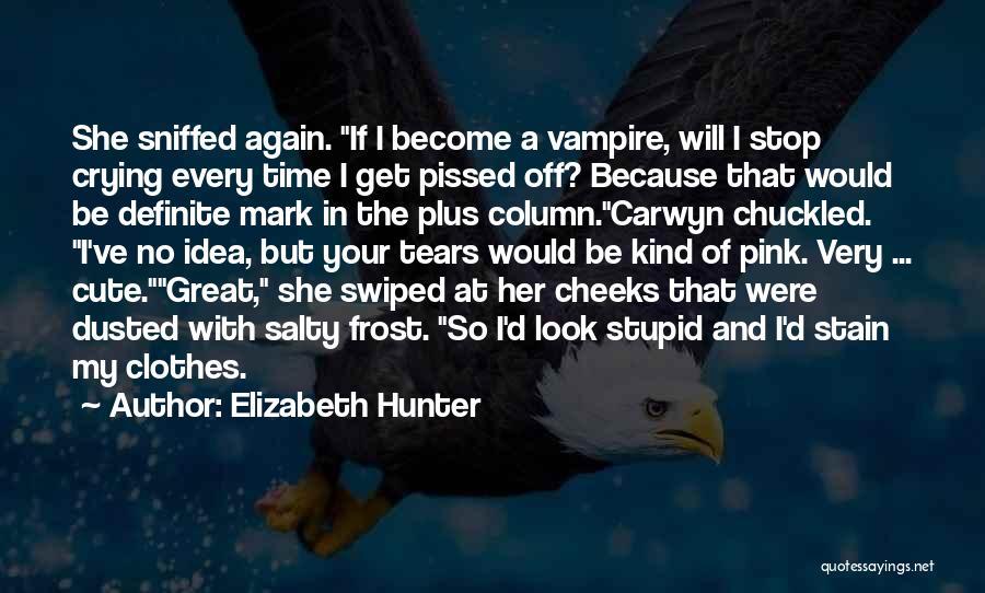 Vampire Hunter D Quotes By Elizabeth Hunter