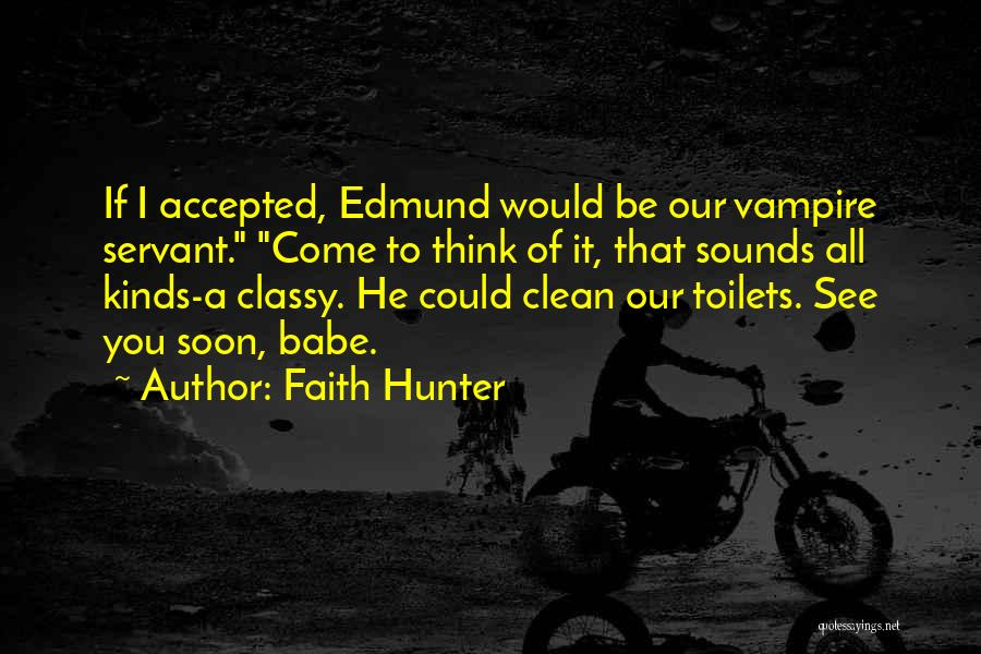 Vampire Hunter D Quotes By Faith Hunter