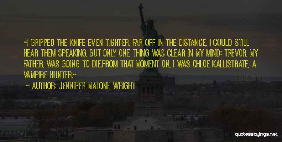 Vampire Hunter D Quotes By Jennifer Malone Wright