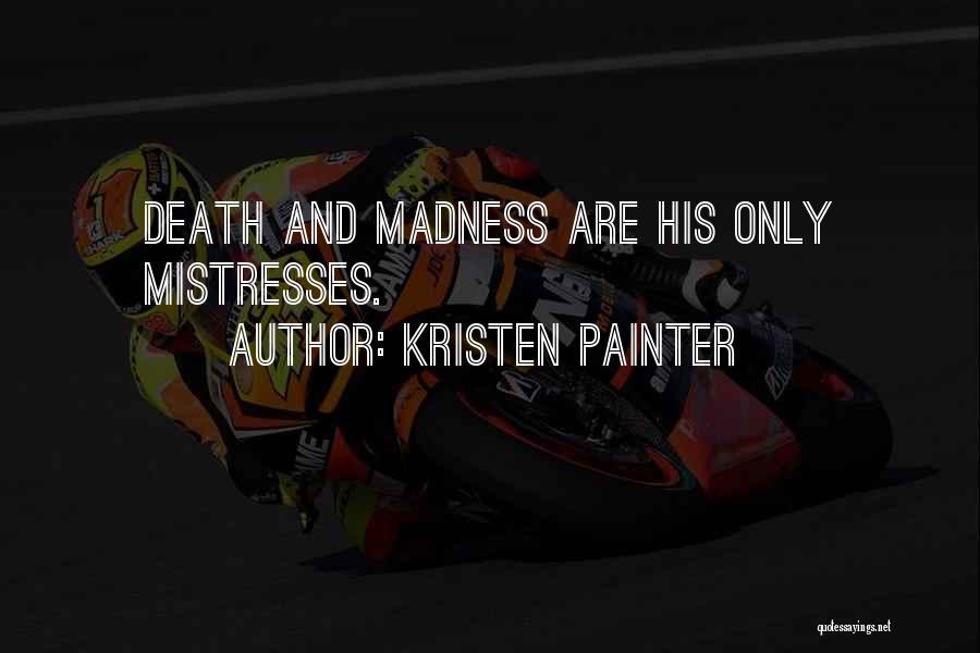 Vampire Hunter D Quotes By Kristen Painter