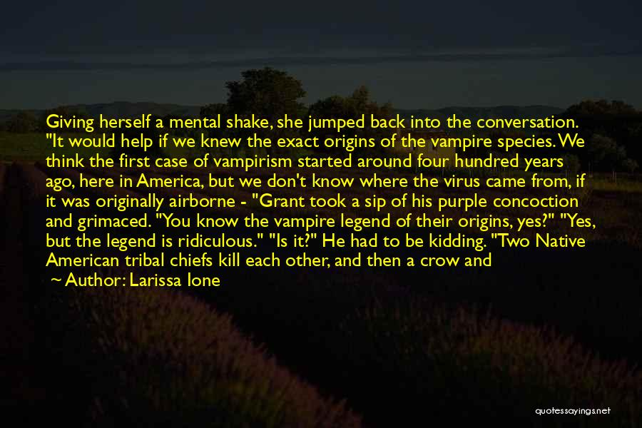 Vampire Hunter D Quotes By Larissa Ione
