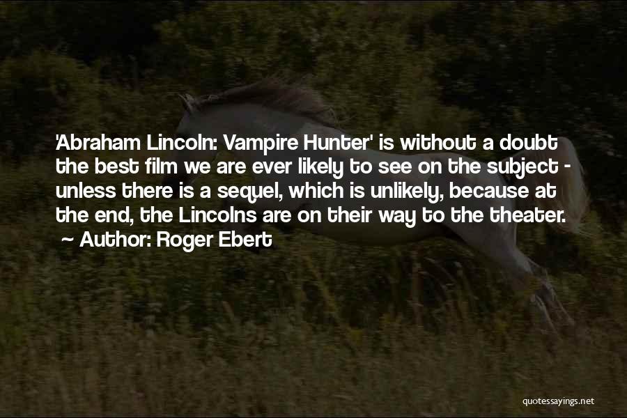 Vampire Hunter D Quotes By Roger Ebert