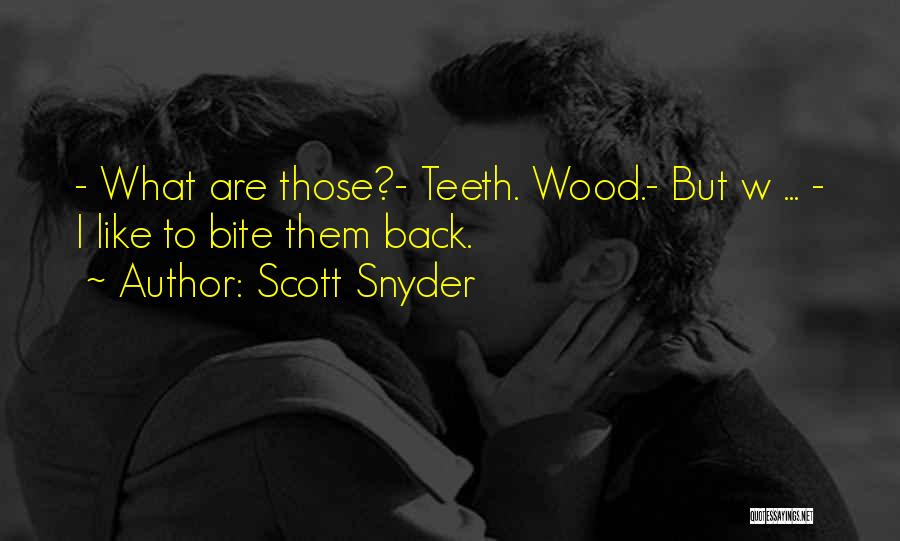Vampire Hunter D Quotes By Scott Snyder
