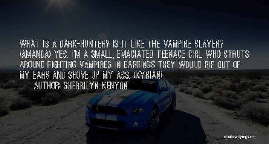 Vampire Hunter D Quotes By Sherrilyn Kenyon