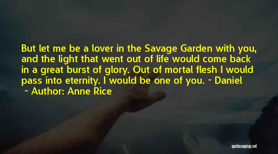 Vampire Life Quotes By Anne Rice