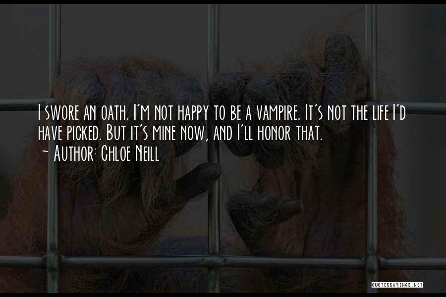 Vampire Life Quotes By Chloe Neill