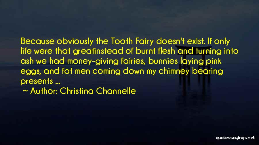 Vampire Life Quotes By Christina Channelle