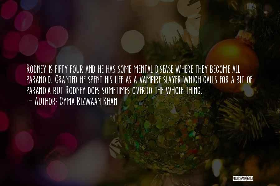 Vampire Life Quotes By Cyma Rizwaan Khan