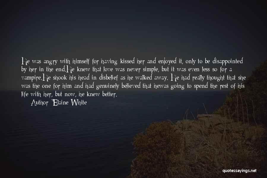 Vampire Life Quotes By Elaine White