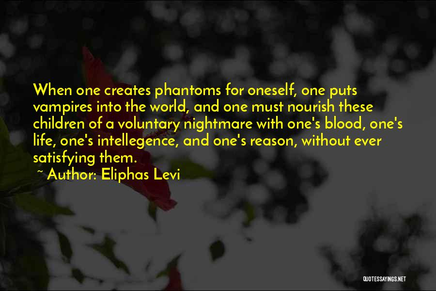 Vampire Life Quotes By Eliphas Levi
