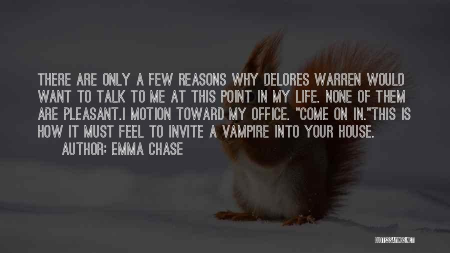 Vampire Life Quotes By Emma Chase
