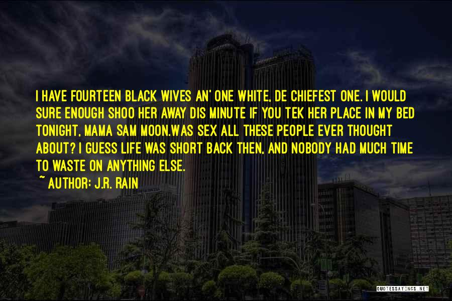 Vampire Life Quotes By J.R. Rain