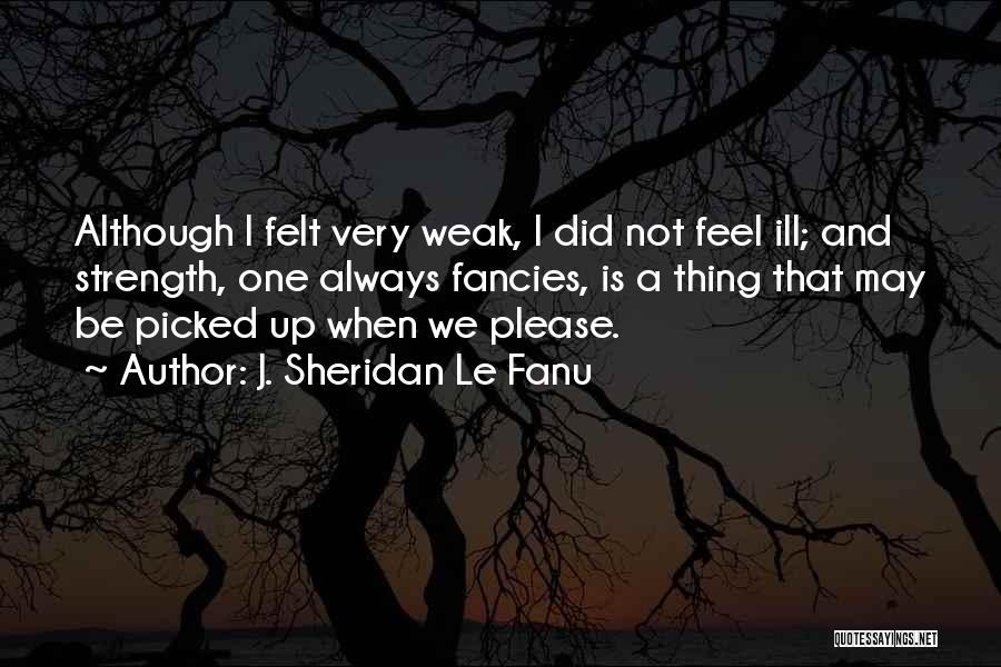 Vampire Life Quotes By J. Sheridan Le Fanu