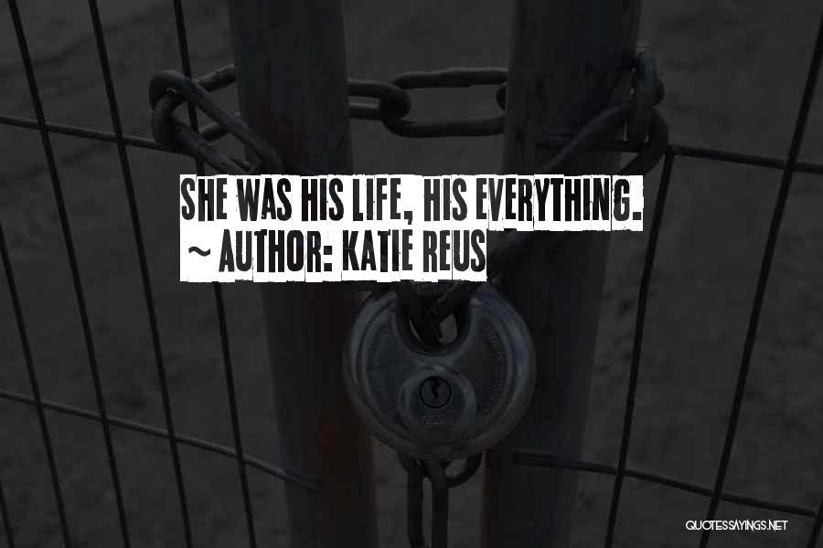 Vampire Life Quotes By Katie Reus