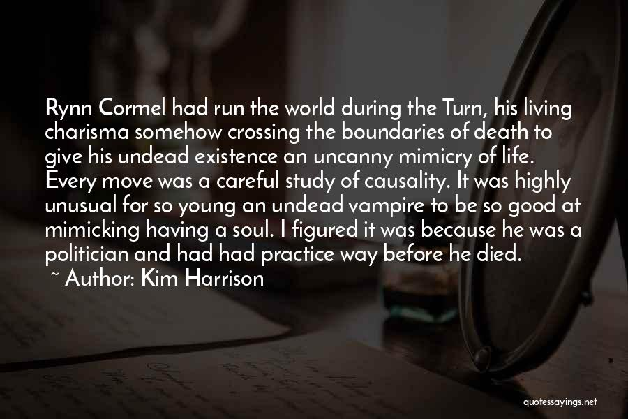 Vampire Life Quotes By Kim Harrison