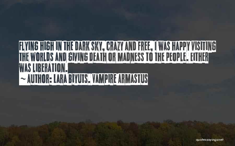 Vampire Life Quotes By Lara Biyuts. Vampire Armastus